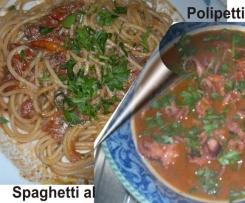 Polipetti affogati e Spaghetti al Profumo di mare